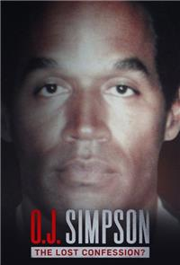 O.J. Simpson: The Lost Confession? (2018) 1080p Poster