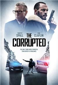 The Corrupted (2019) Poster