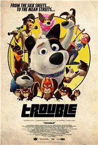 Trouble (2019) 1080p Poster