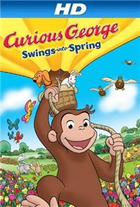 Curious George Swings Into Spring (2013) 1080p Poster
