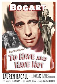 To Have and Have Not (1944) Poster