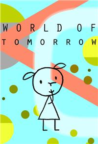 World of Tomorrow (2015) Poster