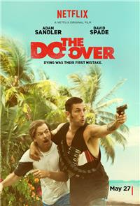 The Do-Over (2016) Poster