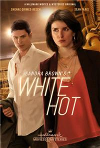 Sandra Brown's White Hot (2016) 1080p Poster