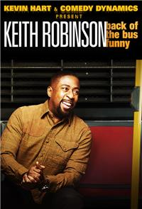 Keith Robinson: Back of the Bus Funny (2015) 1080p Poster
