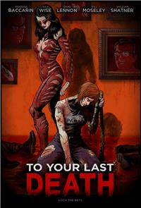 To Your Last Death (2019) 1080p Poster