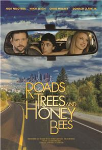 Roads, Trees and Honey Bees (2019) Poster