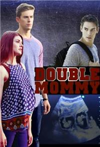 Double Mommy (2016) Poster
