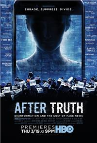After Truth: Disinformation and the Cost of Fake News (2020) 1080p Poster