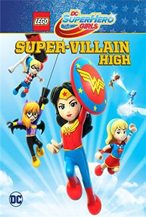 LEGO DC Super Hero Girls: Super-Villain High (2018) Poster