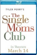 The Single Moms Club (2014) Poster