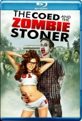 The Coed and the Zombie Stoner (2014) Poster