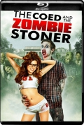 The Coed and the Zombie Stoner (2014) 1080p Poster