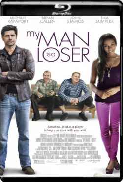 My Man Is a Loser (2014) 1080p Poster