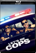 Let's Be Cops (2014) 1080p Poster