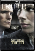 Nothing But the Truth (2008) 1080p Poster