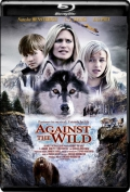 Against the Wild (2013) 1080p Poster