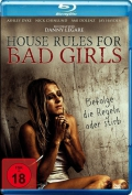 House Rules for Bad Girls (2009) Poster