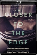 TT3D Closer to the Edge (2011) 1080p Poster