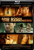 And Soon the Darkness (2010) 1080p Poster