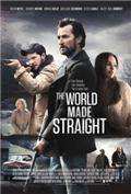 The World Made Straight (2015) Poster