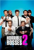 Horrible Bosses 2 (2014) 1080P Poster