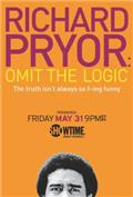 Richard Pryor: Omit the Logic (2013) 1080P Poster