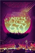 Under the Electric Sky (2014) 1080P Poster