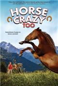 Horse Crazy 2: The Legend of Grizzly Mountain (2010) 1080P Poster