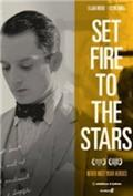 Set Fire to the Stars (2014) 1080P Poster