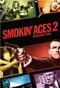 Smokin' Aces 2: Assassins' Ball (2010) 1080P Poster