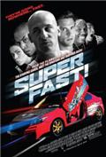 Superfast! (2015) Poster