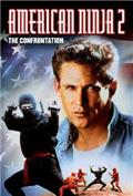 American Ninja 2: The Confrontation (1987) Poster