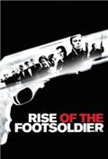 Rise of the Footsoldier (2007) 1080P Poster