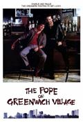 The Pope of Greenwich Village (1984) Poster