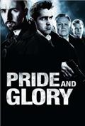 Pride and Glory (2008) 1080P Poster