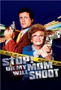 Stop! Or My Mom Will Shoot (1992) 1080P Poster