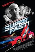 Superfast! (2015) 1080P Poster