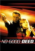 No Good Deed (2002) Poster