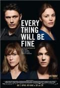 Every Thing Will Be Fine (2015) Poster