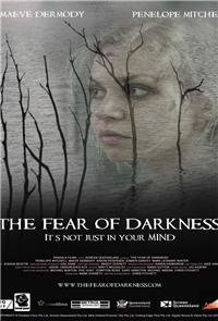The Fear Of Darkness (2015) Poster