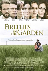 Fireflies in the Garden (2011) 1080p Poster