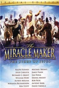 The Miracle Maker (2007) Poster