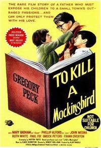 To Kill A Mockingbird (1962) 1080p Poster