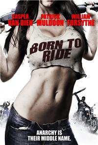 Born to Ride (2011) 1080p Poster