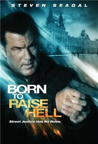 Born to Raise Hell (2010) 1080p Poster