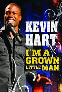 Kevin Hart: I'm a Grown Little Man (2009) Poster