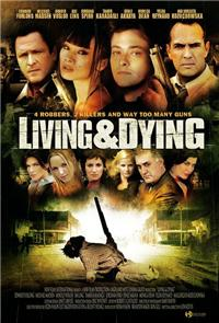 Living & Dying (2007) Poster