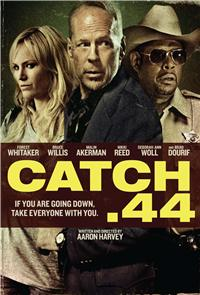 Catch .44 (2011) 1080p Poster