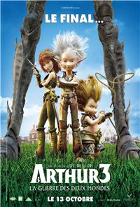 Arthur and the Invisibles 3: Arthur and the War of Two Worlds (2011) Poster